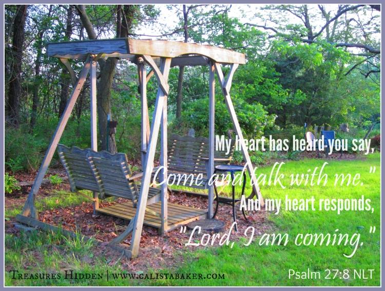 Psalm 27 8 NLT